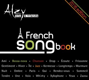 Alzy Trio (A French songbook). 2016 edition
